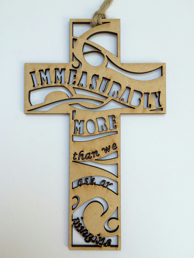 Wooden cross - Immeasurably more