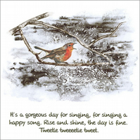 "Quotation Greetings Card ""It's a gorgeous day for singing"""