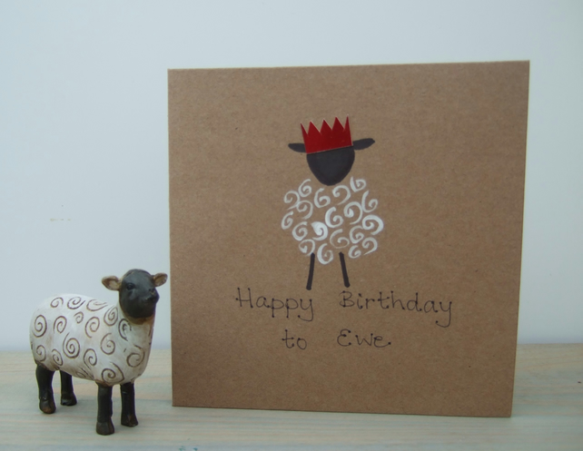 Birthday Card, Happy Birthday to Ewe