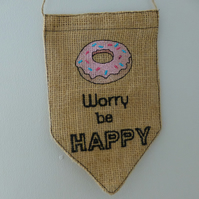 Donut worry be happy wall hanging