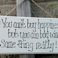 Handmade Wooden Plaque Sign You Can't Buy Happiness