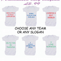 BODYSUIT football slogans OR ANY FAMILY MEMBER  CHOOSE ANY FOOTBALL TEAM