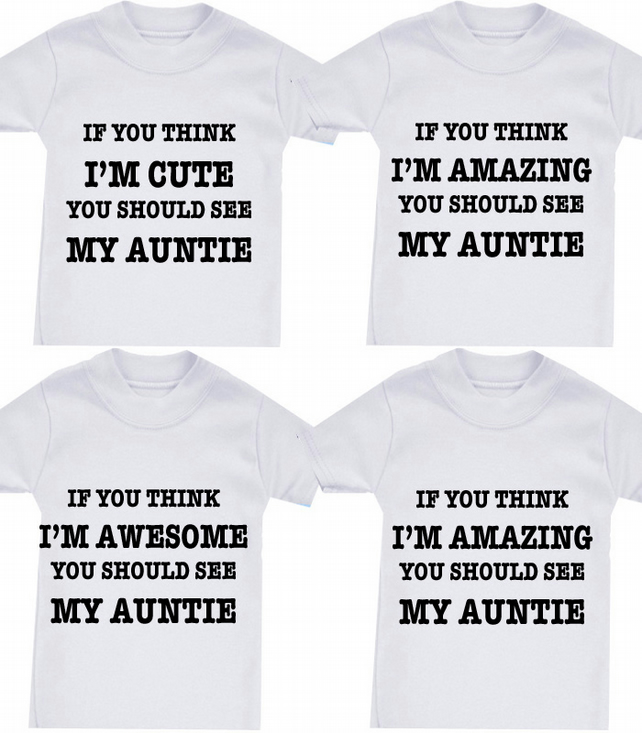 IF YOU THINK I'M CUTE ETC  ANY FAMILY MEMBER ANY SLOGAN  T-SHIRT