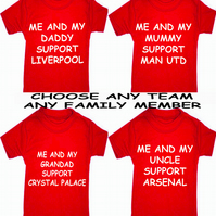 ME AND MY DADDY SUPPORT  WITH NAME ETC ANY FAMILY MEMBER  ANY TEAM T-SHIRT