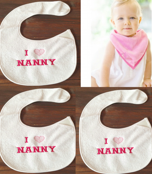 EMBROIDERED BIB I LOVE NANNY OR GRANDAD OR ANY FAMILY MEMBER