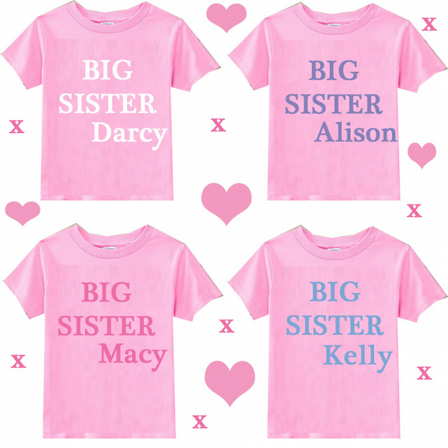 BIG  SISTER  OR BIG BROTHER T-SHIRT WITH NAME