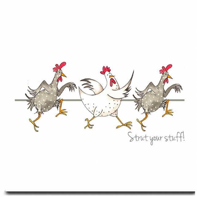 Fun Chicken Card - Strut Your Stuff - Blank inside, Birthday, Friend