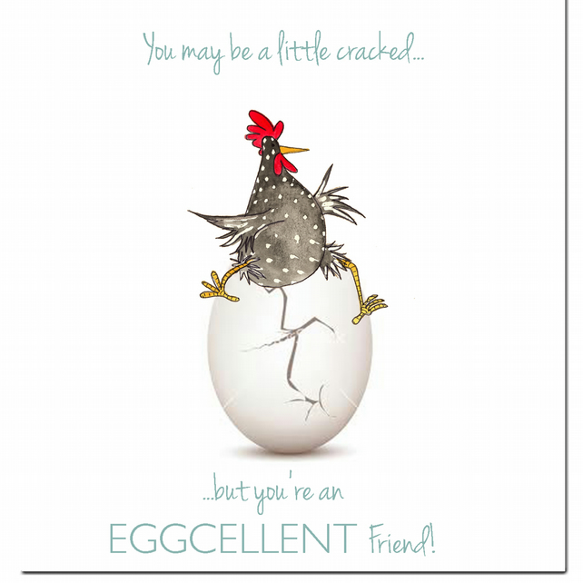 Fun Chicken Card - Egg-cellent Friend - Blank inside, Birthday, Friendship