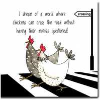 Fun Chicken Card - Chickens Crossing the Road - Blank inside, Birthday, Friend