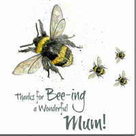 Mother's Day Card: Thanks for Bee-ing a Wonderful Mum!