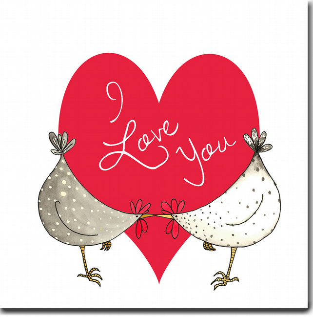 Chicken Valentine's Day Card - I Love You