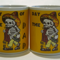 Father's Day mug DAY of the DAD  - by TattooMugLady - inspired by Jose Guadalupe