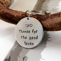 Fathers Day Gift - Hand Stamped Keyring - DAD Thanks for the good looks