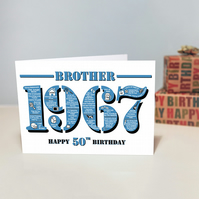 Happy 50th Birthday Brother Greetings Card - Year of Birth - Born in 1967 Facts