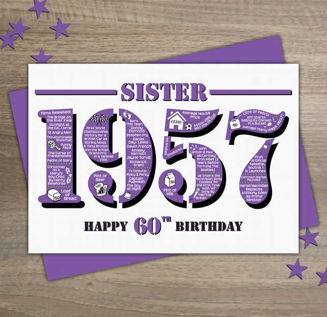 Happy 60th Birthday Sister Year of Birth Greetings Card - Born in 1957 - Facts