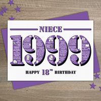 Happy 18th Birthday Niece Year of Birth Greetings Card - Born in 1999 - Facts