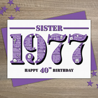 Happy 40th Birthday Sister Year of Birth Greetings Card - Born in 1977 - Facts