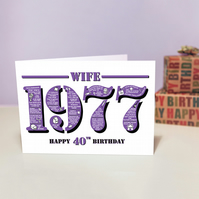 Happy 40th Birthday Wife Year of Birth Greetings Card - Born in 1977 - Facts A5