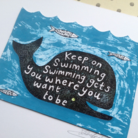 Nautical Art 'Keep on Swimming'.  Original hand printed artwork.