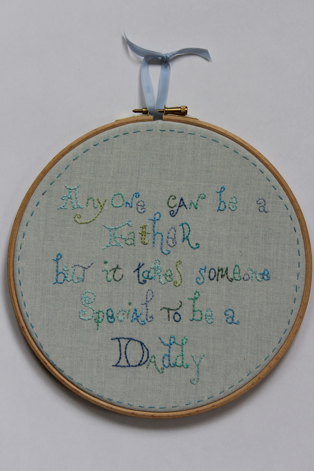 'Anybody can be a Father' Quote, Fathers Day, New Dad, Textile Hooped Art