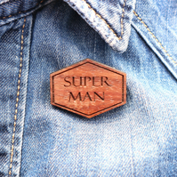 Super Man Wooden Badge