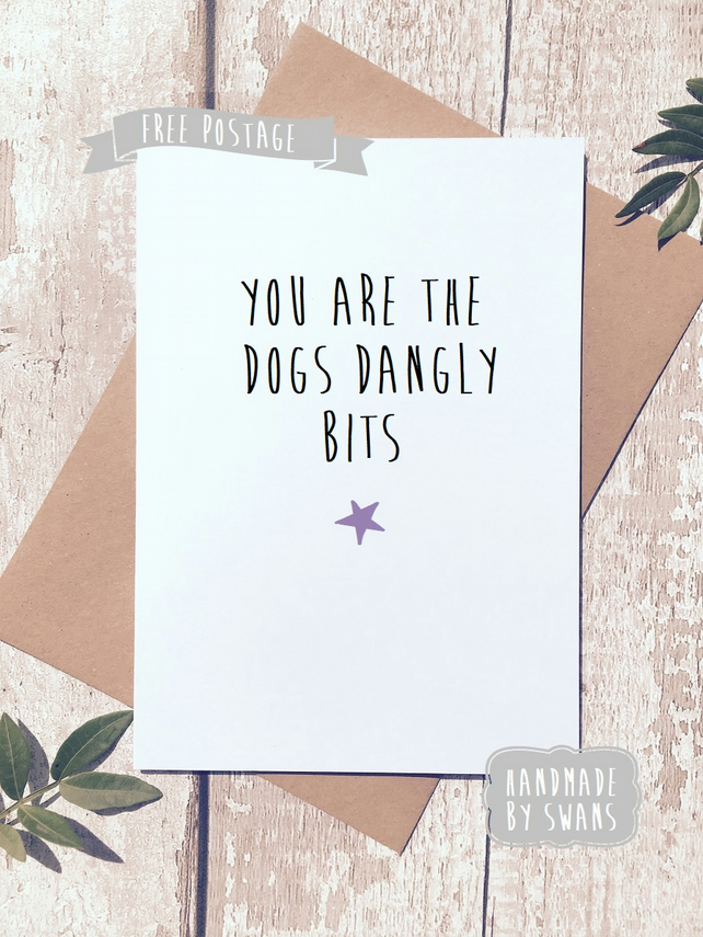 Funny Greeting card, Dogs dangly bits