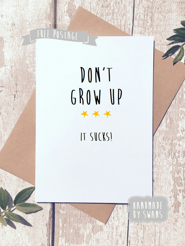 Funny birthday Greetings card, Don't grow up