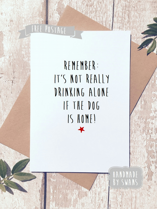 Funny greetings card, funny card for her, friend card, dog lover card