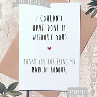 Thank you for being my bridesmaid, maid of honour, card for friend