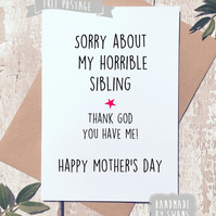 Mother's day card - Horrible sibling