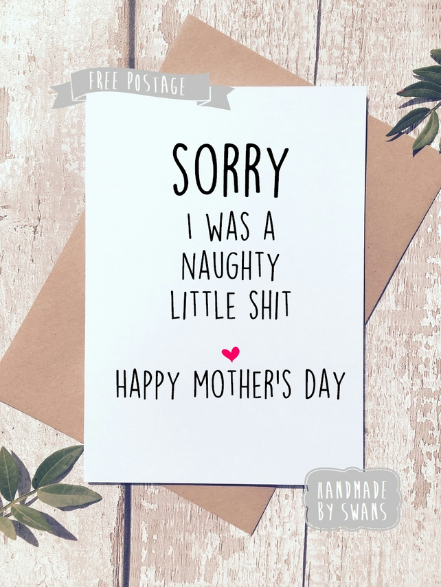 Mother's day card - Naughty little shit