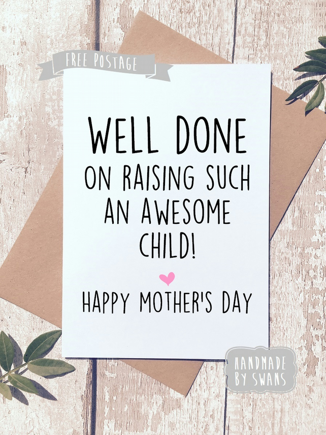 Mother's day card - Raised an awesome child