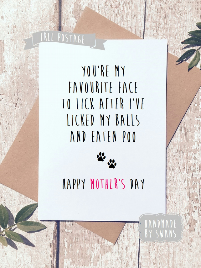 Mother's day card - Favourite face to lick. from the dog