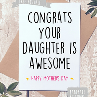 Mother's day card - your daughter is awesome