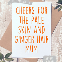 Mother's day card - Thanks for the ginger hair