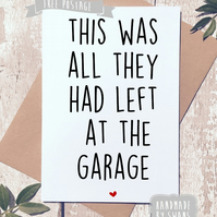 This is all they had left at the garage - funny card