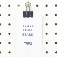 I Love Your Beard Print