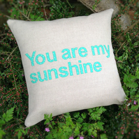 You are my sunshine appliqué cushion