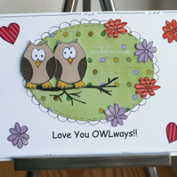 Love You OWLways - Valentine, Anniversary, Love - Handcrafted Card