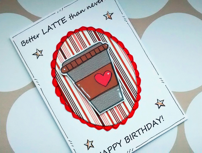 Belated Birthday Card Coffee Pun Sorry Forg Folksy