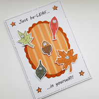 Motivational Card - Autumn Leaves - Encouragement Card - Believe in Yourself