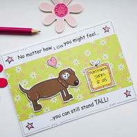 Motivational Card - Dachshund Stand Tall - Encouragement Card - Supportive