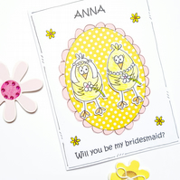 Bridesmaid Request Card, Personalised, Handcrafted, Chicks, Bridesmaid Invite
