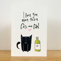 I love you more than cats and gin Valentines card