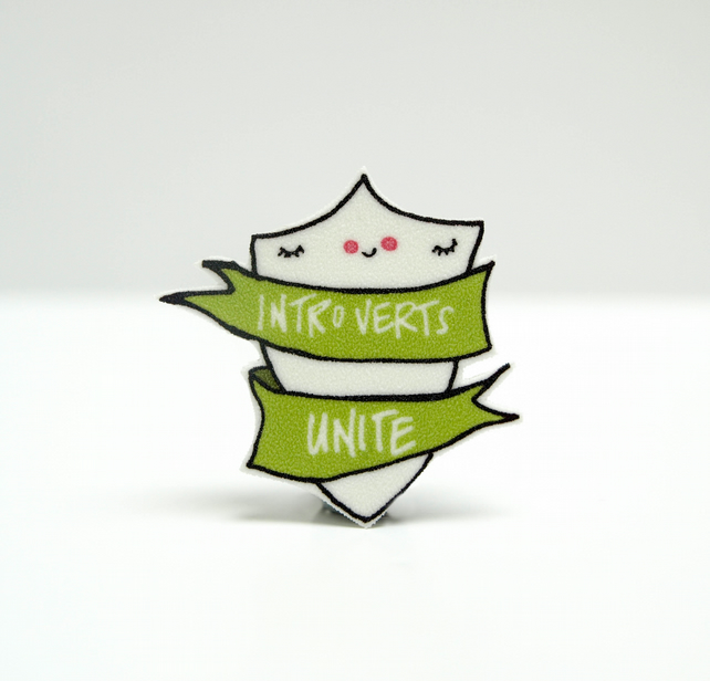 Introverts Unite Brooch