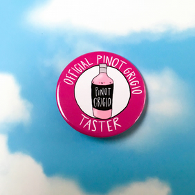 Official pinot grigio taster badge.
