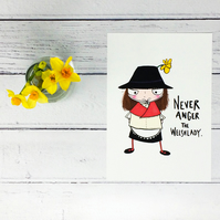 Never Anger the Welsh Lady Print