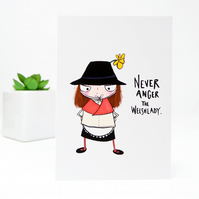 Never Anger the Welsh Lady card