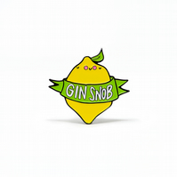 Gin Snob Enamel Pin Badge