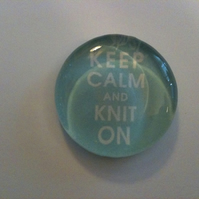 'Keep Calm and Knit On' Glass Magnet